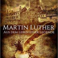 Neues aus meiner Feder: Martin Luther